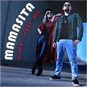 DJ MR. T FEAT. RIS - MAMASITA